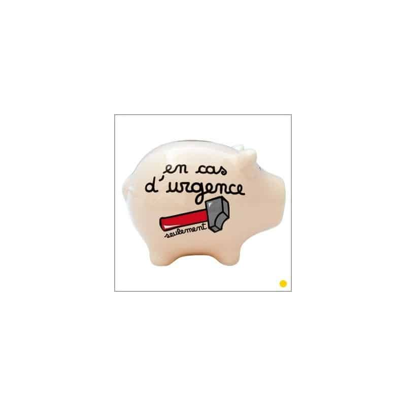 Tirelire cochon originale EN CAS D'URGENCE