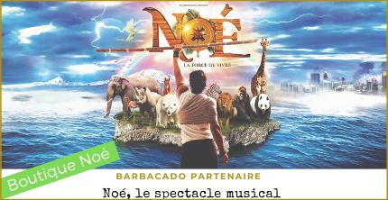 BARBACADO PARTENAIRE DE NOE LE SPECTACLE MUSICAL